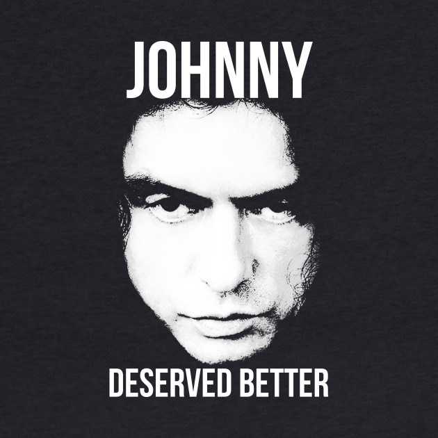 Johnny Deserved Better