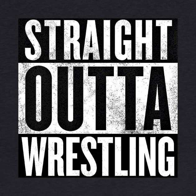 Straight Outta Wrestling