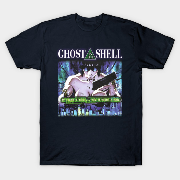Vintage Japanese Action Anime Ghost In The Shell It Found A Voice Now It Needs A Body Ghost In The Shell T Shirt Teepublic