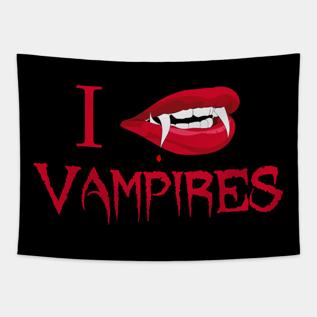 I Love Vampires
