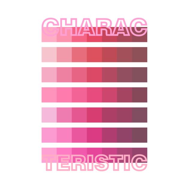 PINK TONE / CHARACTERISTIC