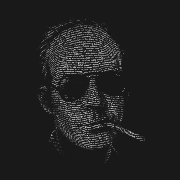 Hunter S Thompson Fear and Loathing in Las Vegas text portrait