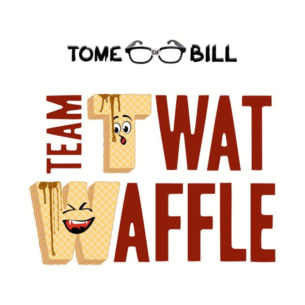 Tome of Bill - TEAM TWAT-WAFFLE - Light