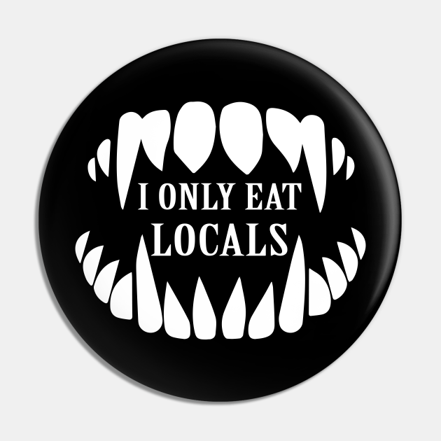 I Only Eat Locals