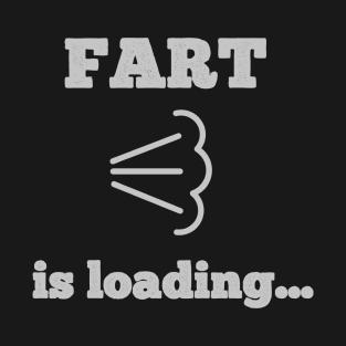 51dcf18d Main Tag Fart T-Shirt. Description. FART is loading Funny saying.