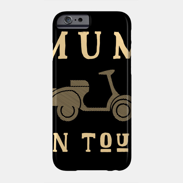 Mum On Tour Mother's Day Mother mummy Phone Case
