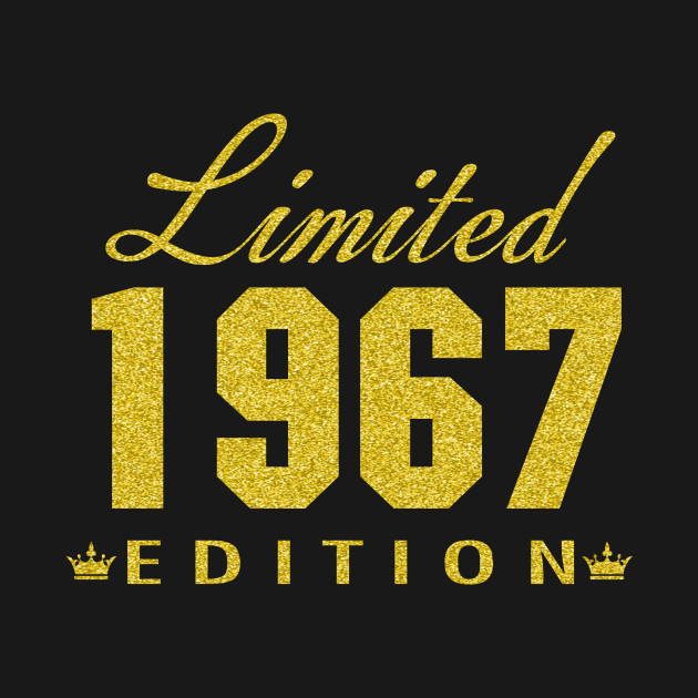 1967 GOLD Limited Edition 50th Birthday Party Shirt 50 Years Old