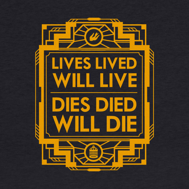 Lives, Lived, Will Live