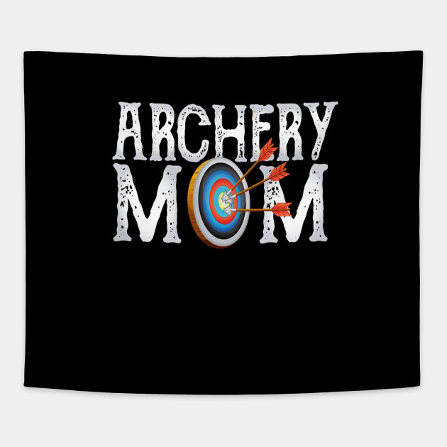 Archery Archer Mom Target Proud Pa Bow Arrow Shirt Tapestry Best Gifts For Gift Ideas