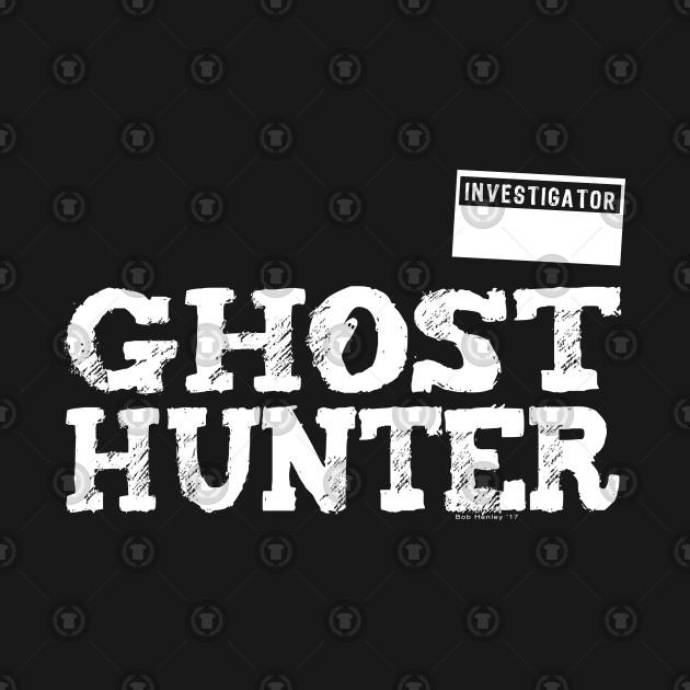Ghost Hunter - Investigator