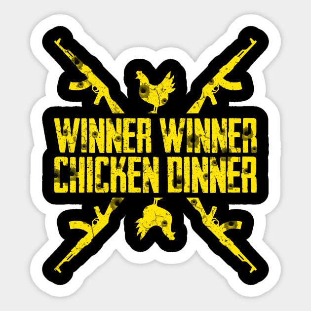 Winner Winner Chicken Dinner Pubg Pubg Sticker Teepublic