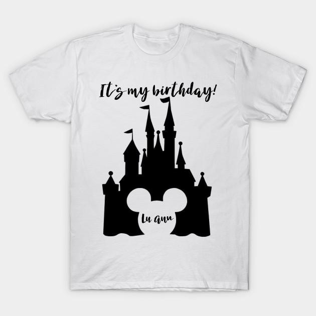 LuAnn Disney Birthday T Shirt