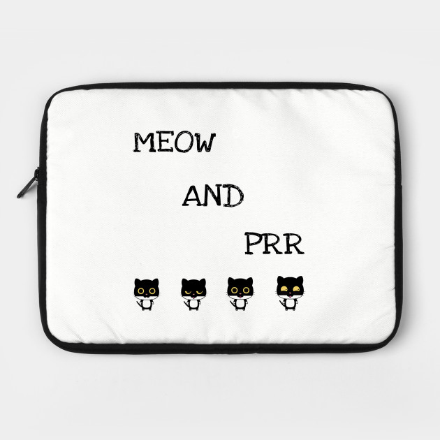 Meow and prr