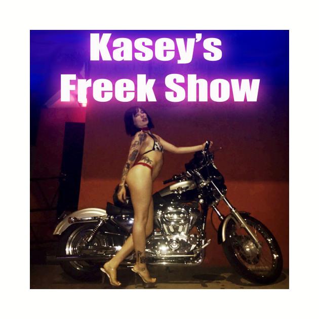 Kasey's Freek Show