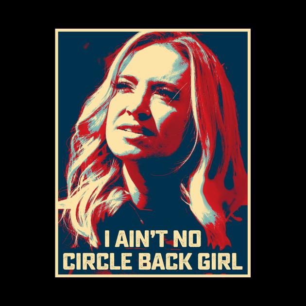 I Ain't No Circle Back Girl Kayleigh McEnany