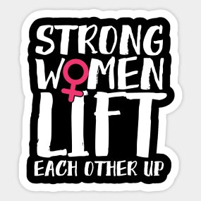 Strong Women Quote Stickers | TeePublic