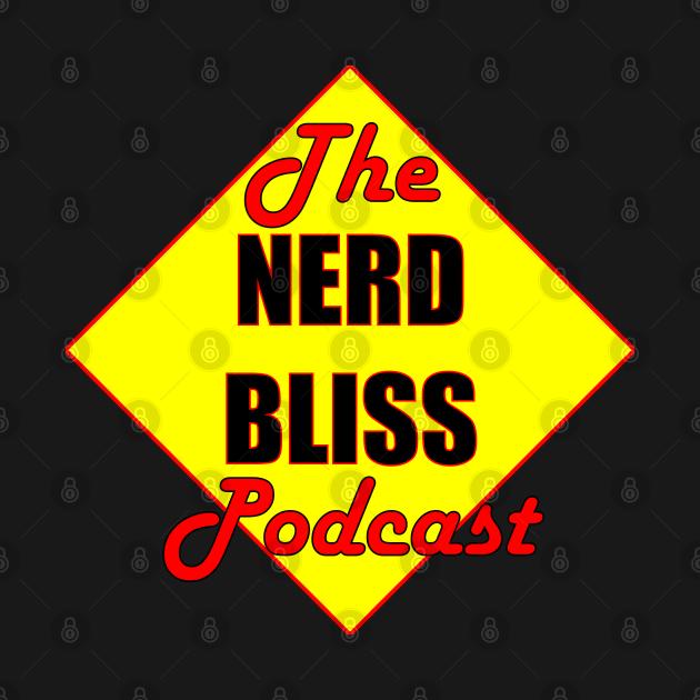 The Nerd Bliss Podcast