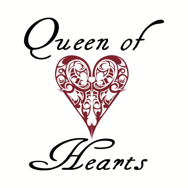 Hearts Queen Of Hearts Quotes T Shirt Teepublic