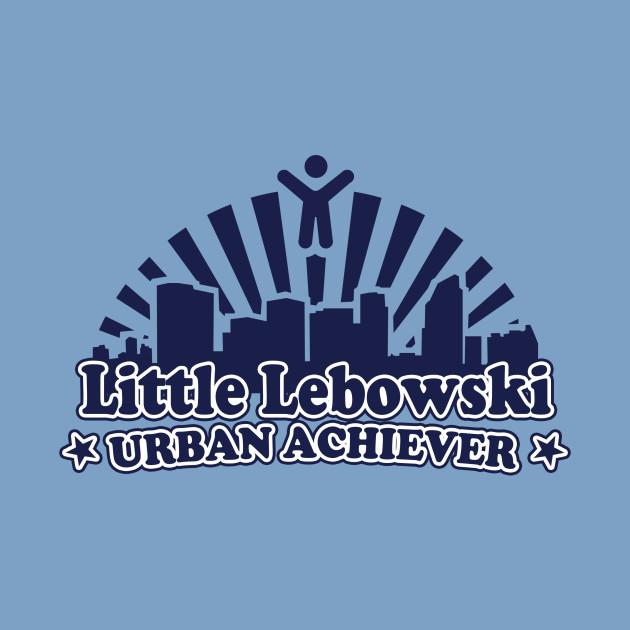 Little Lebowski Urban Achiever