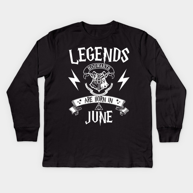 03ef021f Legend Are Born In June T Shirts - Legend Birthday - Kids Long ...