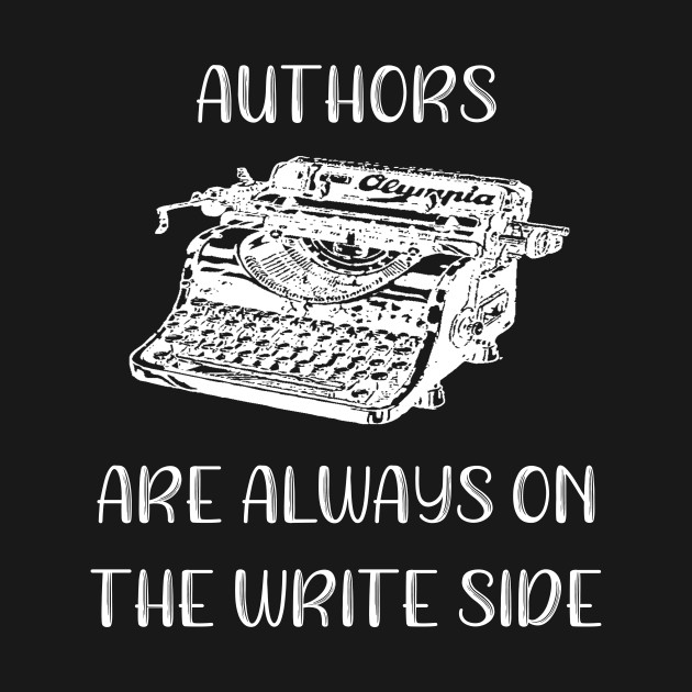 Author Authors Look to the Write Side Funny Author Gift