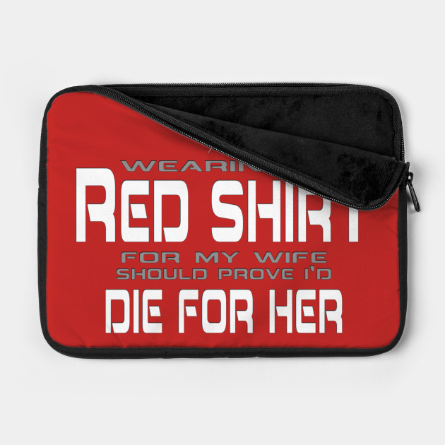 Red Shirt - Die for Her