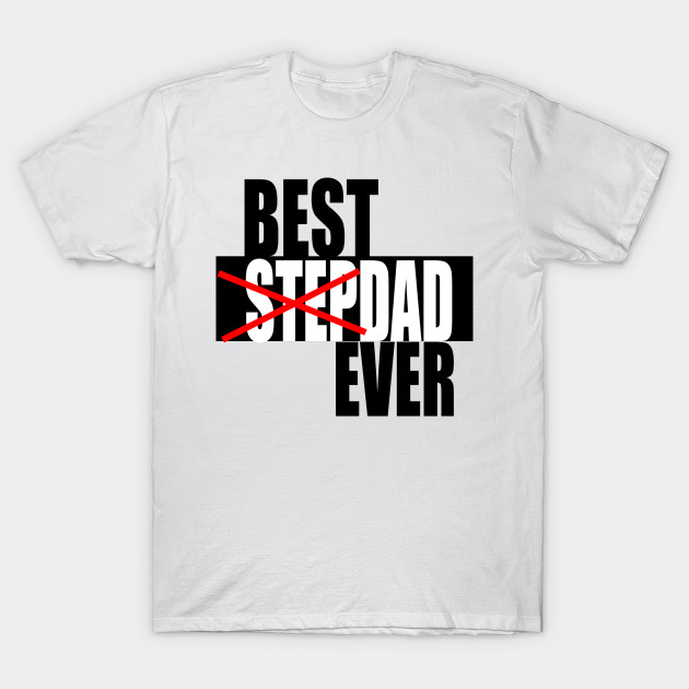 116535a2 Best Stepdad Ever Fathers Day SVG - Fathers Day Gift Idea - T-Shirt ...