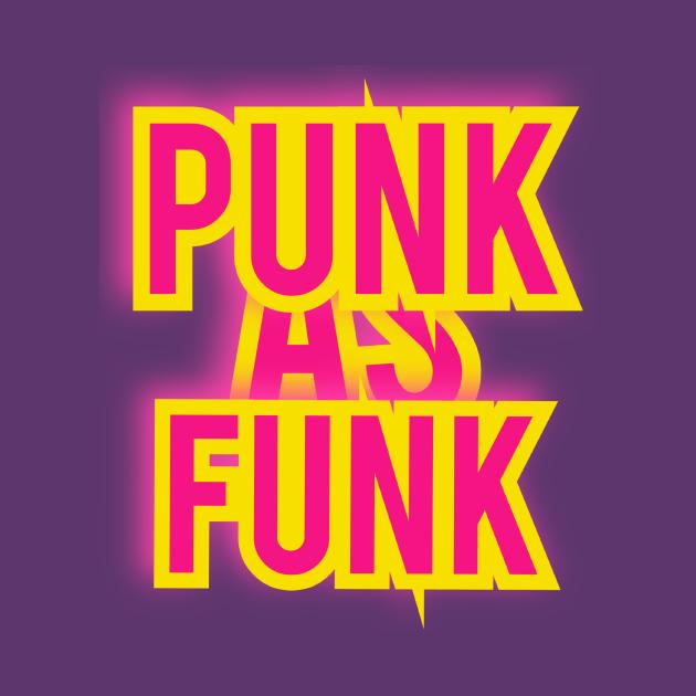 Punk As Funk