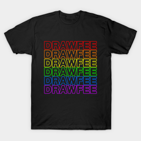 33931ed12 Drawfee Supports Pride 2019 T-Shirt. by Drawfee