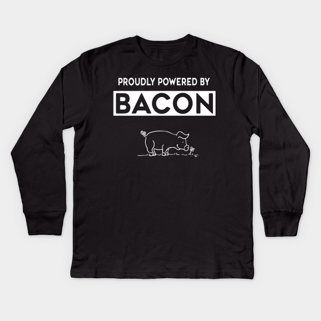 Powered By Bacon Funny Pig