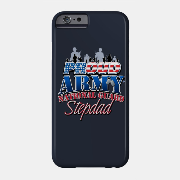 Proud Army National Guard Stepdad Fathers Day Phone Case