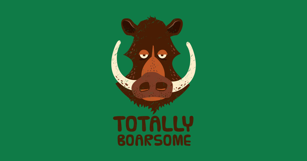 Totally Boarsome - Cartoon Boar Pun  by propellerhead