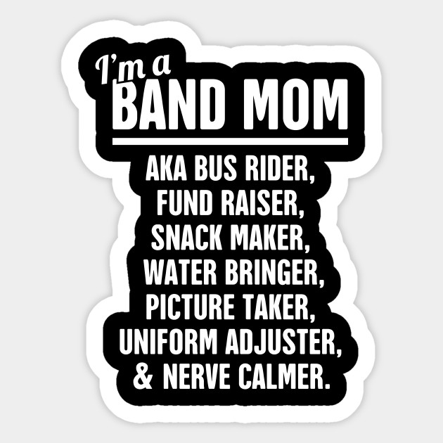 199b00aef Funny Marching Band Mom - Marching Band - Sticker | TeePublic