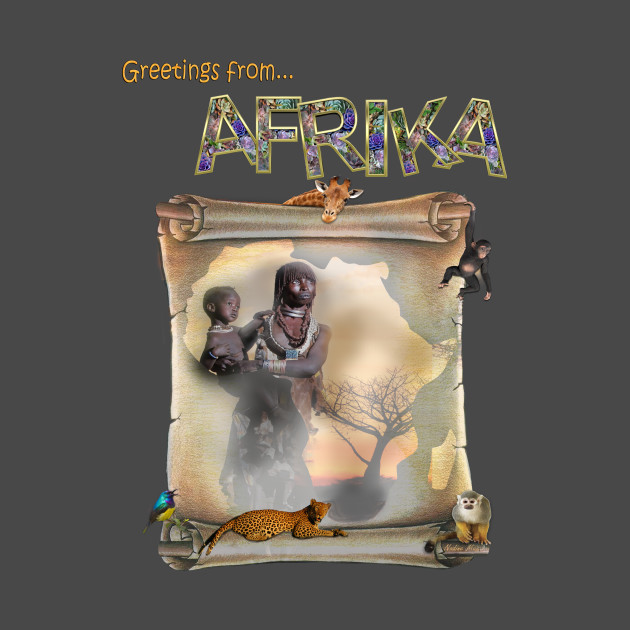 Greetings from africa visitors to africa t shirt teepublic 1116930 1 m4hsunfo