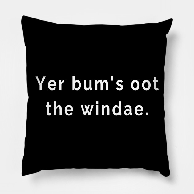 Yer Bum's Oot the Windae - Talking Rubbish Scottish Slang Words and Phrases
