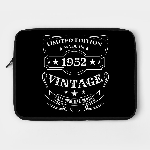 Limited Edition Made In 1952 Vintage Birthday Gift