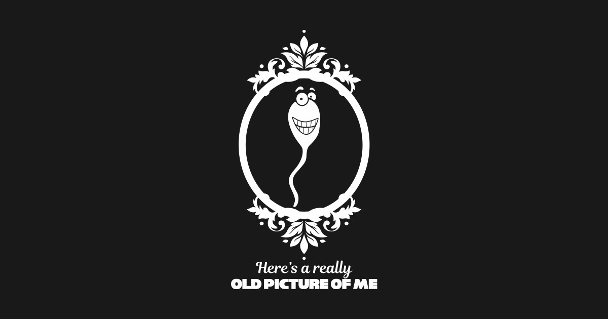 3efde3b687 Funny Old Man Birthday Gag Gifts Over 60 sperm - Funny Old Man Gifts ...
