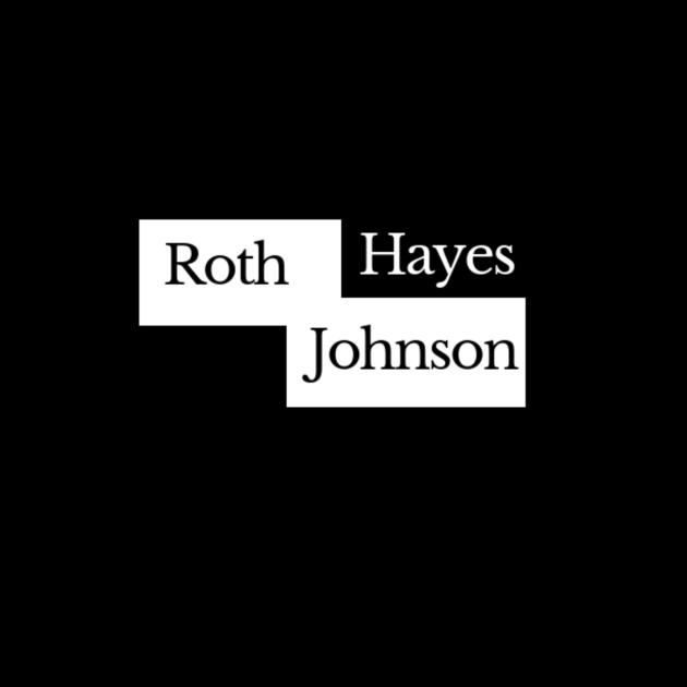 Roth, Hayes, Johnson T