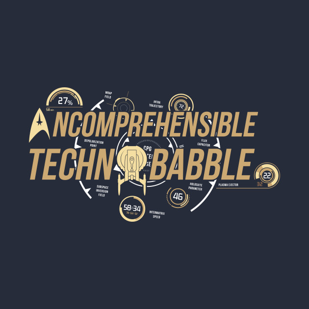 Incomprehensible Technobabble T-Shirt