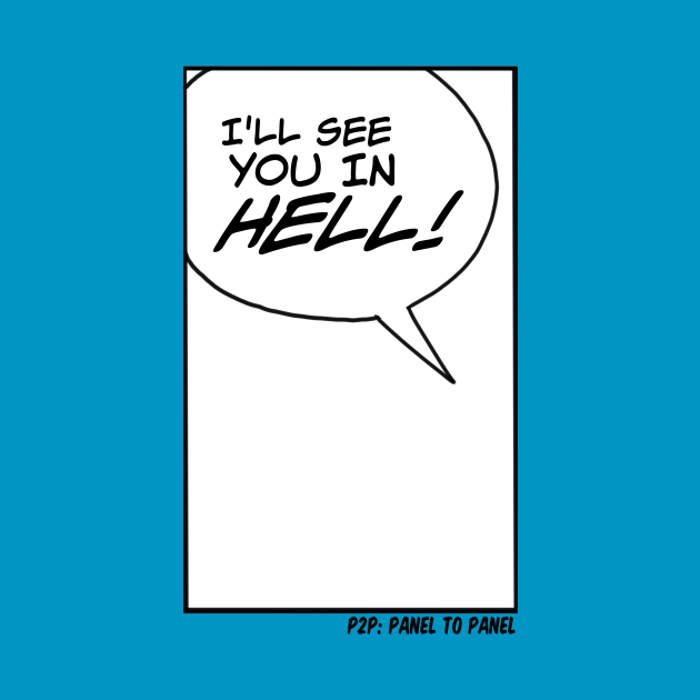 """""""I'll See You In Hell!"""""""