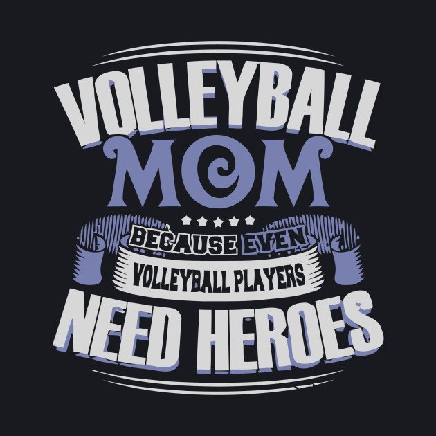 EVEN VOLLEYBALL PLAYERS NEED HEROES