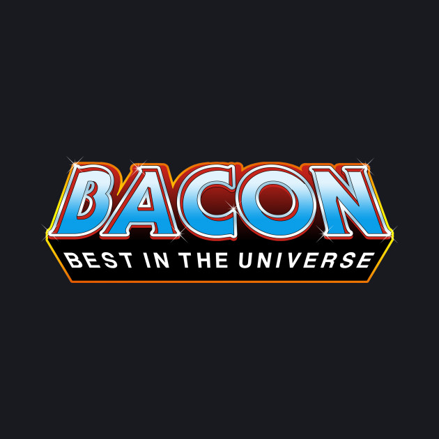 "BACON ""Best In The Universe"""