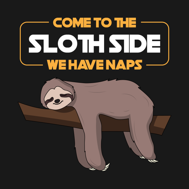 Come To The Sloth Side