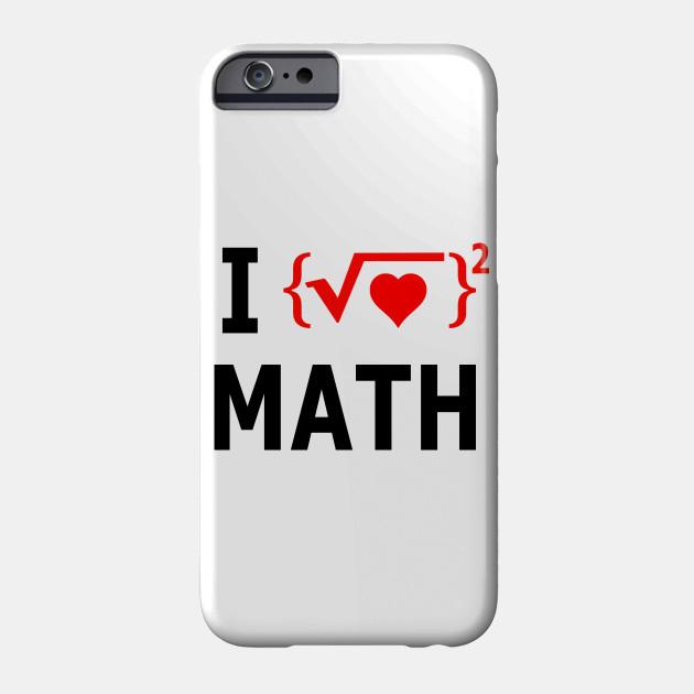 i love math love phone case teepublic