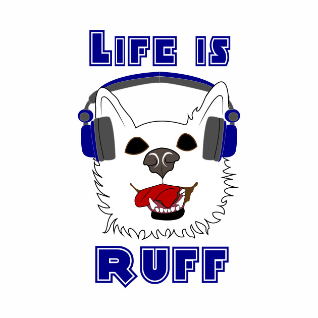 Life Is Ruff - Where Wolf Party Shirt