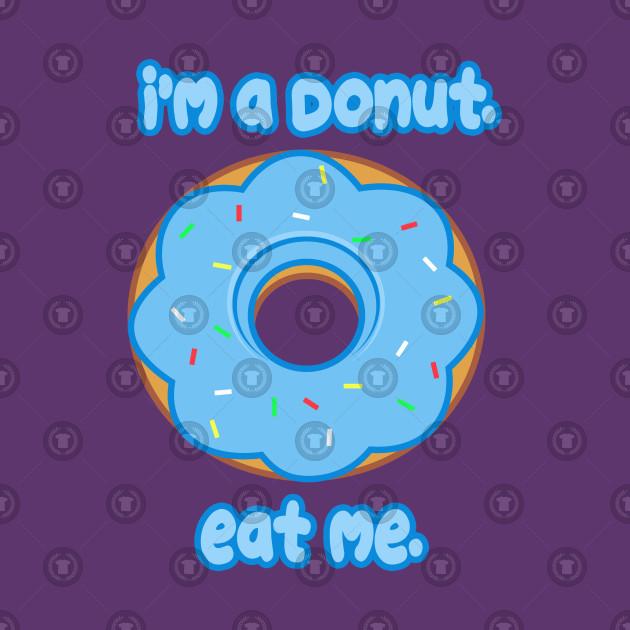Eat Me Donut