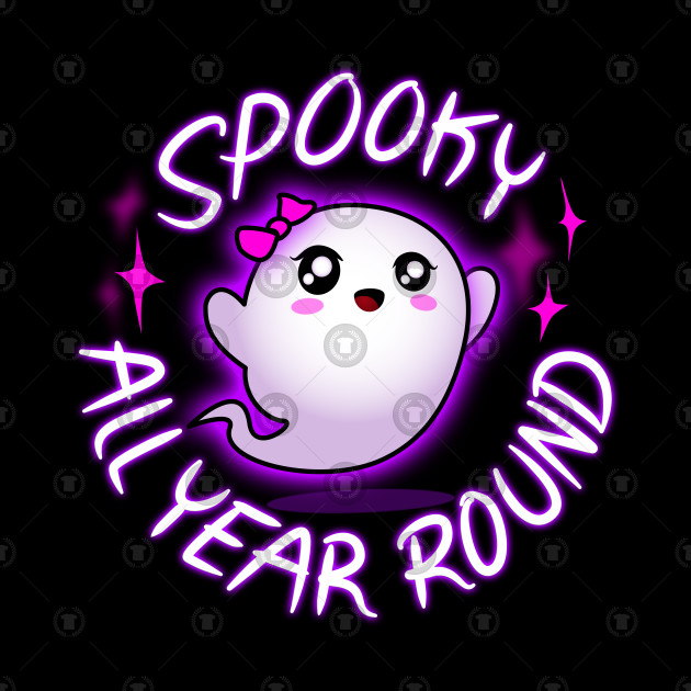Cute Ghost Spooky All Year Round