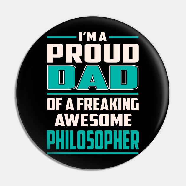Proud DAD Philosopher