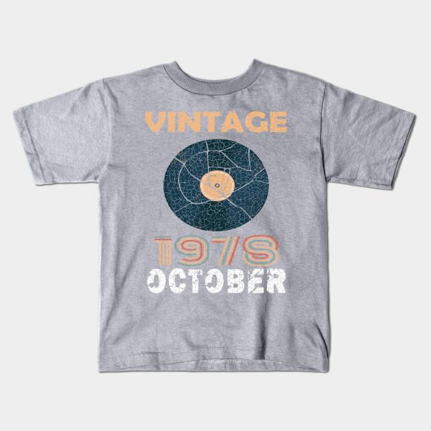 40th Birthday Gift Vintage Vinyl October 1978 Apparel Kids T Shirt