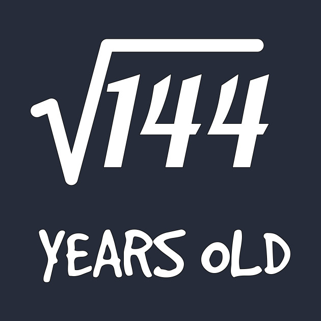 Square Root of 144: 12th Birthday 12 Years Old Boy Girl